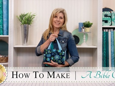 How to Make a Quilted Bible Cover | with Jennifer Bosworth of Shabby Fabrics