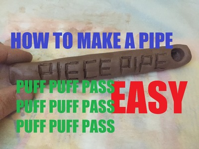How To Make A Tobacco Pipe Clay