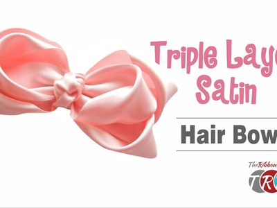 How to Make a Triple Layer Satin Hair Bow - TheRibbonRetreat.com