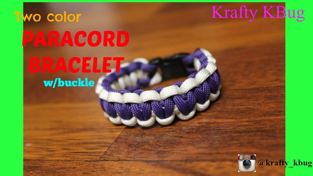 How to Make a Two Color Paracord Bracelet with a Buckle