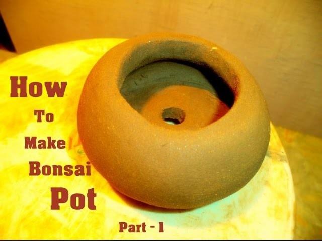How to Make Clay Bonsai Pot At Home  part- 1