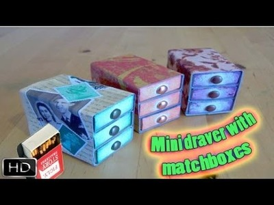 How to make : Mini Drawers with Matchbox
