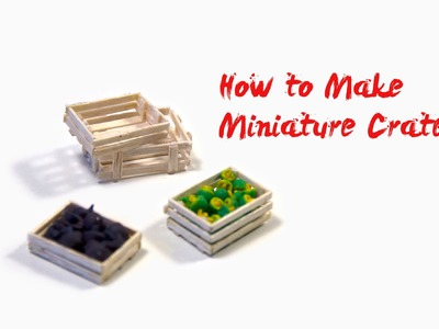 How to Make Miniature Crate