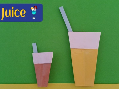 "How to make Paper "" Juice  Cup"