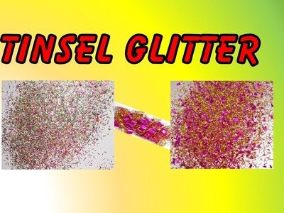 How To Make Tinsel Glitter