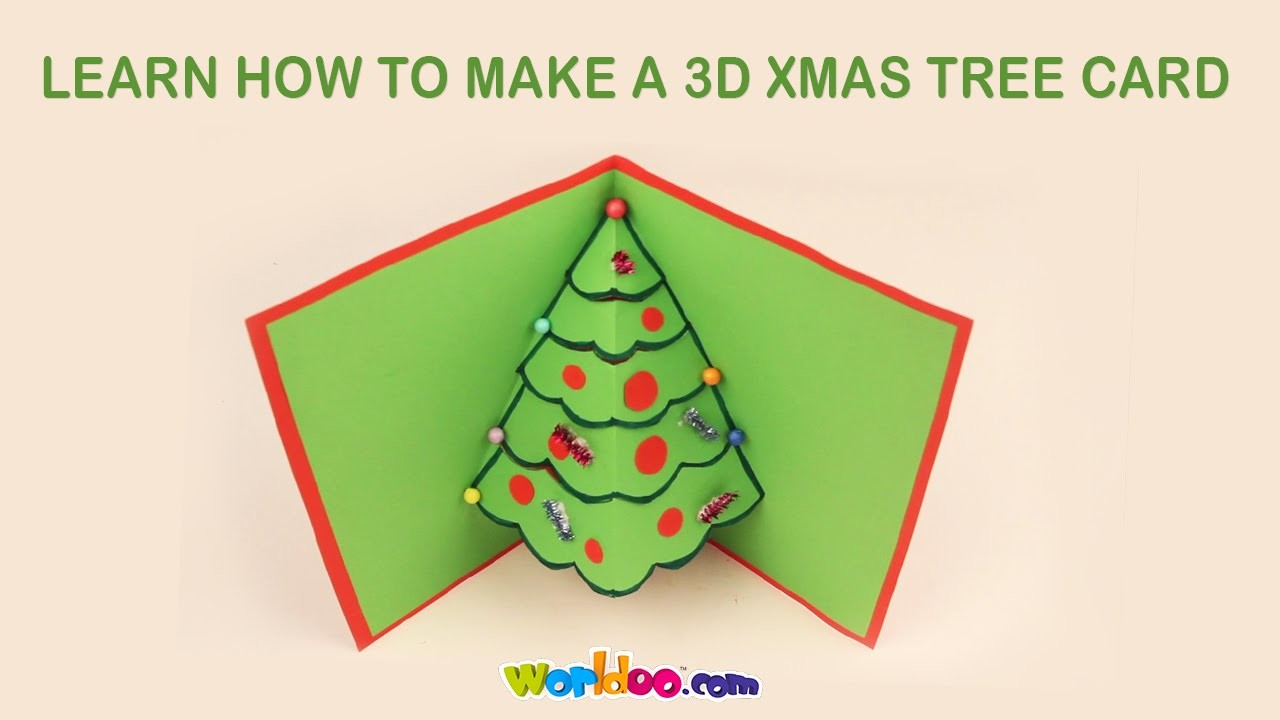 Worldoo - Learn How To Make a 3D Xmas Tree Card