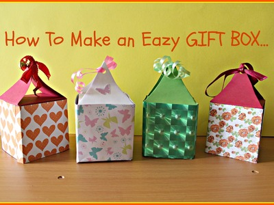 DIY : Hand Made Easy Gift Box Idea - HOW TO