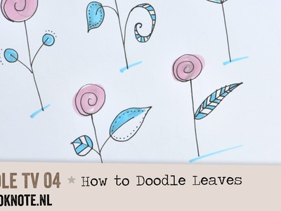 Doodle TV 04 - How to Doodle Leaves