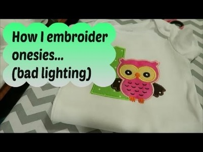 How I embroider onesies with Brother PE770 ~ tutorial