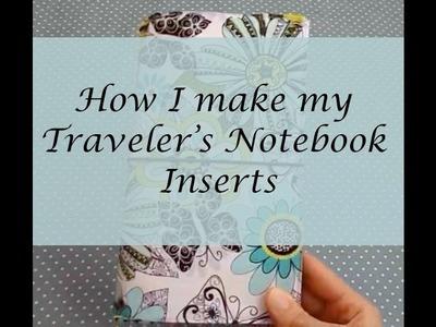How I make my Traveler's Notebook Inserts