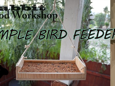 How to Build a Simple Hanging Bird Feeder