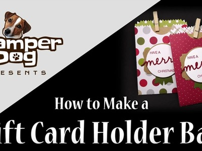 How to Make a Gift Card Holder Bag