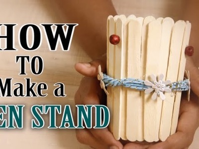 How To Make A Pen Holder From Ice Cream Stick. Popsicle Stick