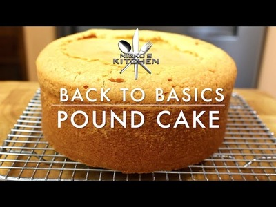 How to make a Pound Cake | Nicko's Kitchen