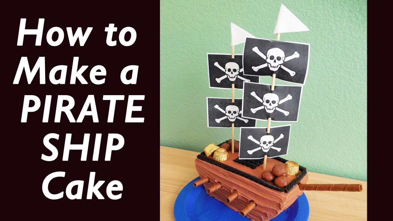 How to Make a Simple Pirate Ship Cake with Jill
