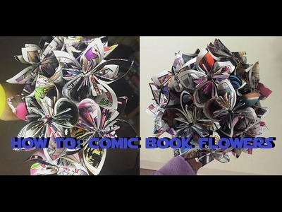 How to make Flowers out of Comic Books!