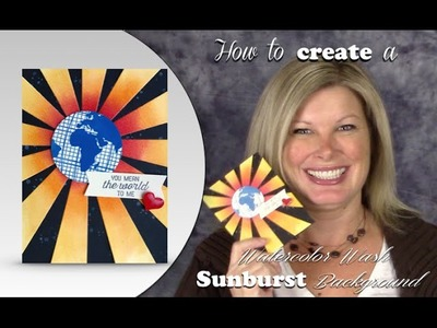 How to make the Sunburst Watercolor Wash Technique  Card featuring Stampin Up