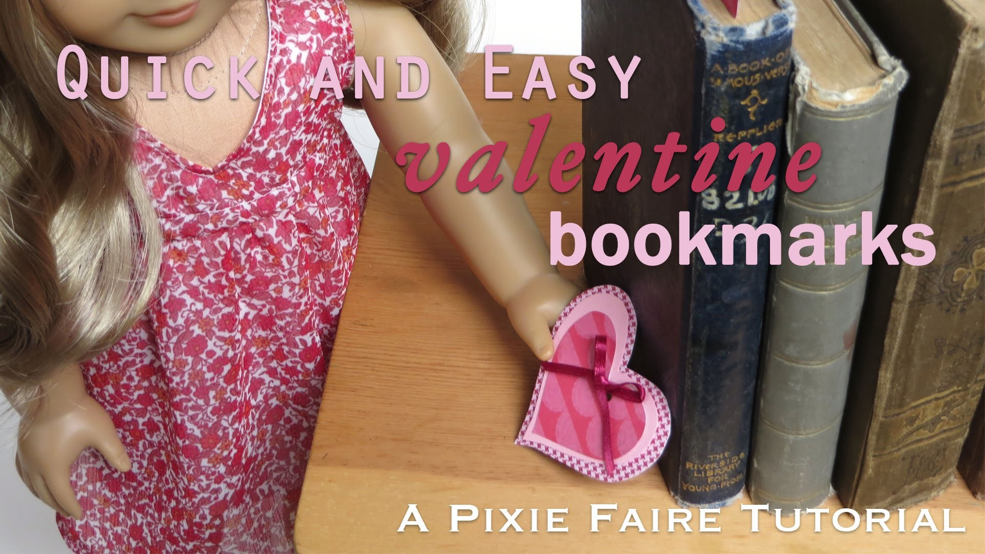 How to make Valentine Bookmarks for your Doll
