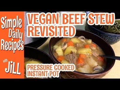 How to Pressure Cook Memaw's Vegan Beef Stew in the Instant Pot
