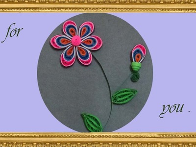 #PaperQuilling : How to make Beautiful Flower using Paper Quilling card
