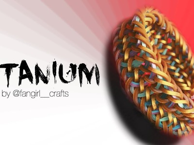 Titanium -  Designed by @fangirl  crafts | Hook Only Design | Rainbow Loom -  How To