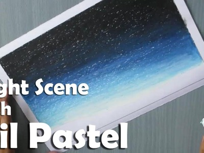 Beginners Drawing | How to Draw a night sky with Oil Pastel
