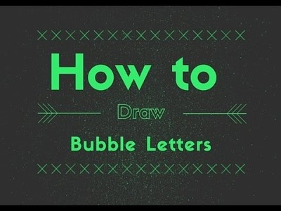 Elementary Art Lesson: How To Draw Bubble Letters For Kids