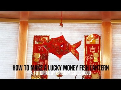 How To Make A Lucky Money Fish Lantern