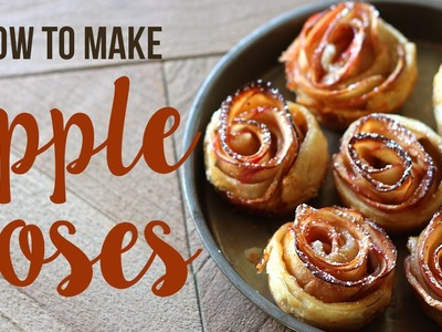 How to Make Apple Roses | Easy Fall Recipe