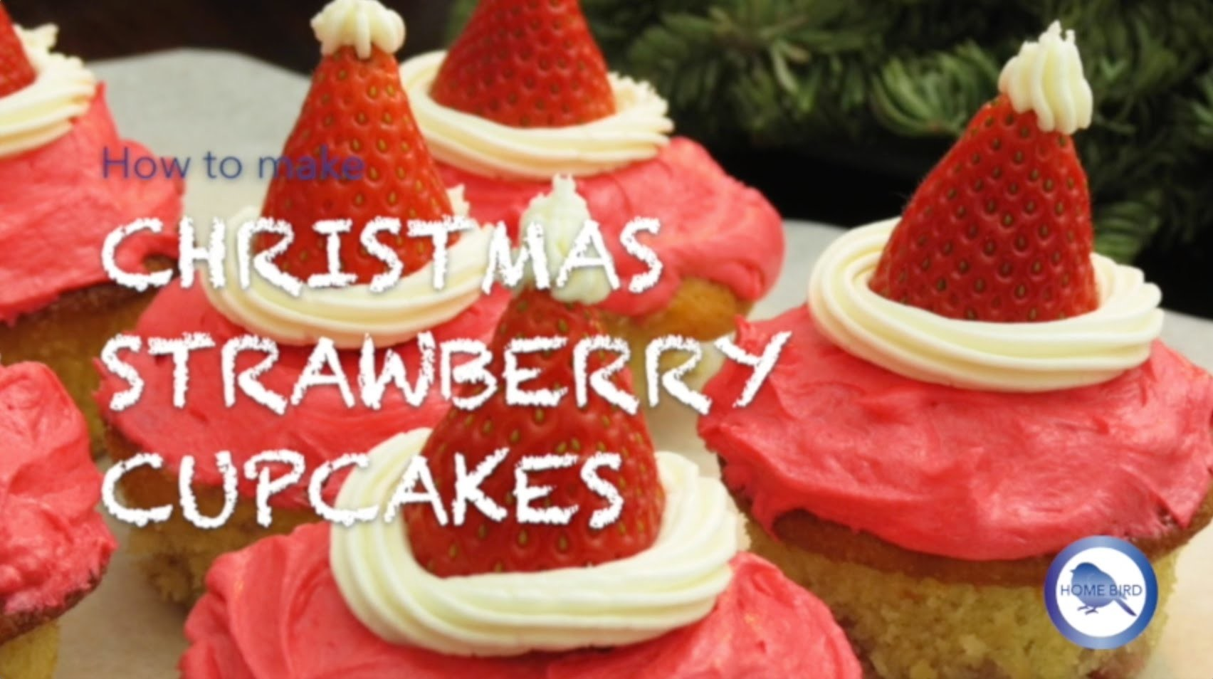 How to make Christmas Cupcakes - Strawberry Cupcakes recipe | Home Bird
