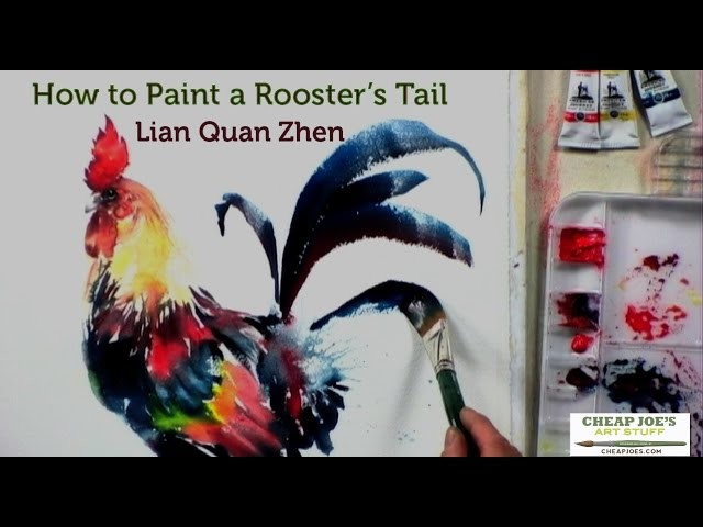 How to Paint a Rooster's Tail with Lian Quan Zhen
