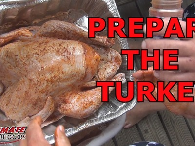 HOW TO PREPARE A TURKEY. RUB, INJECT, ETC. . BEER KEG TURKEY COOKING!!!
