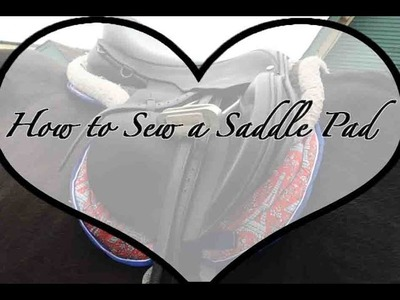 How to Sew a Saddle Pad