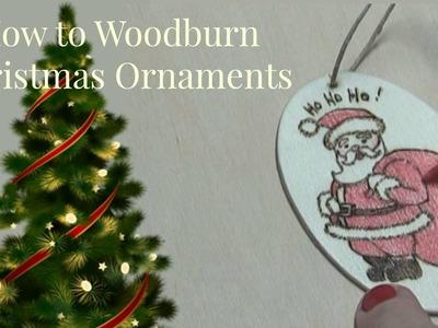 How to Wood Burn Christmas Ornaments - Santa