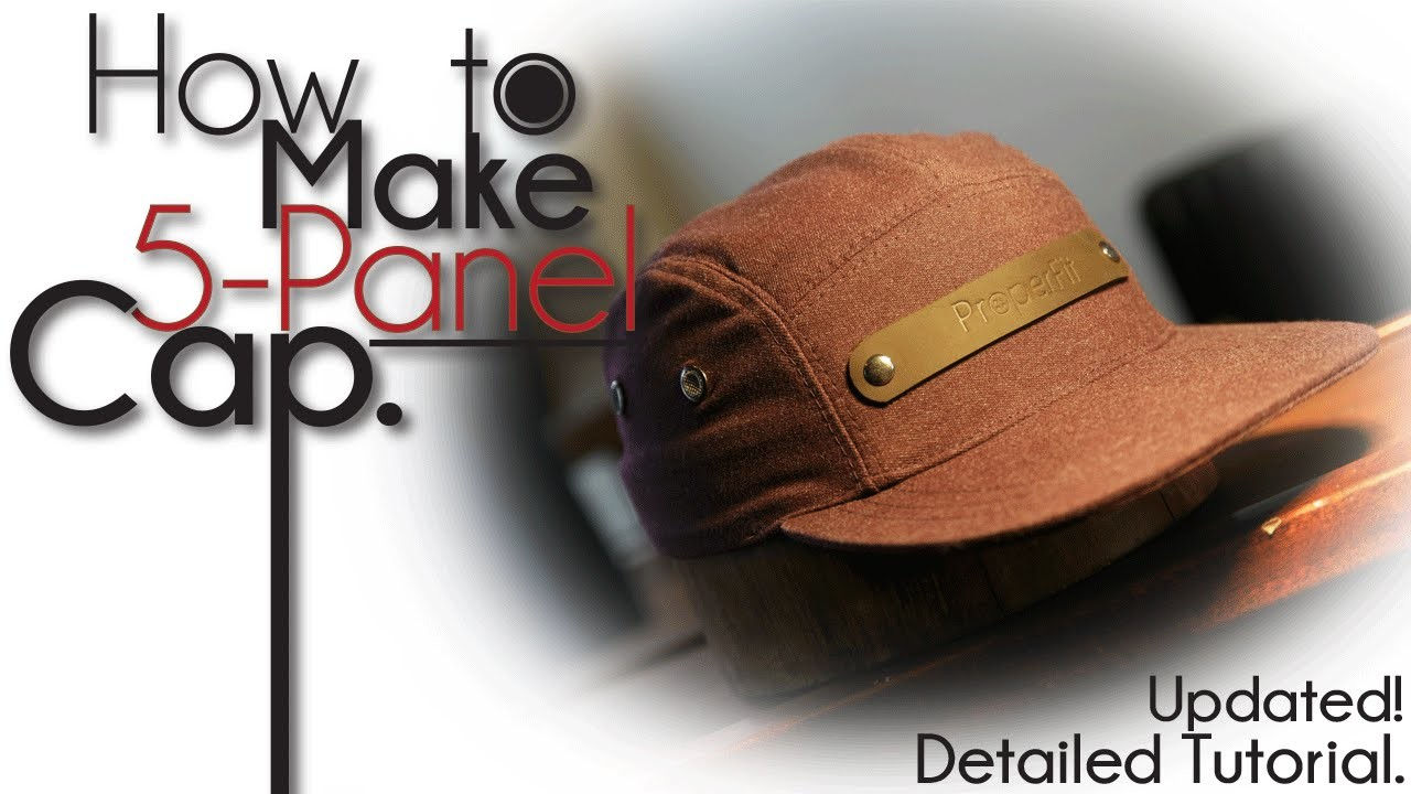 OFFICIAL | How To Make 5-Panel Camp Hat UPDATED!