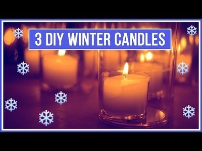 3 DIY Candles Perfect for Winter