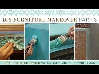 DIY Furniture Makeover Part 3: Rustic Chalk Paint® Furniture Finish