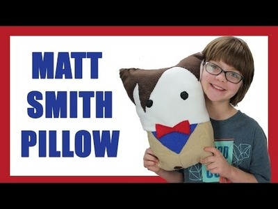 How to make a DIY Matt Smith (11th Doctor) Pillow- Craft Monday -Day 948 | ActOutGames