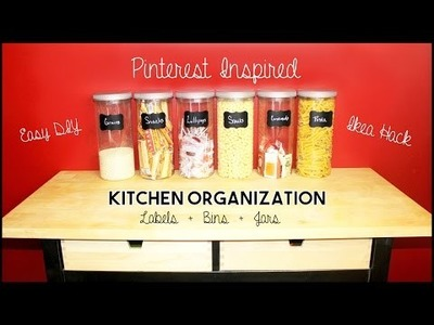 Pinterest Inspired Kitchen Organization - Easy DIY Jars & Labels Organizing Ideas