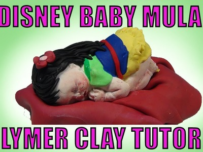Disney Princess Mulan Baby How to Make Polymer Clay Tutorial