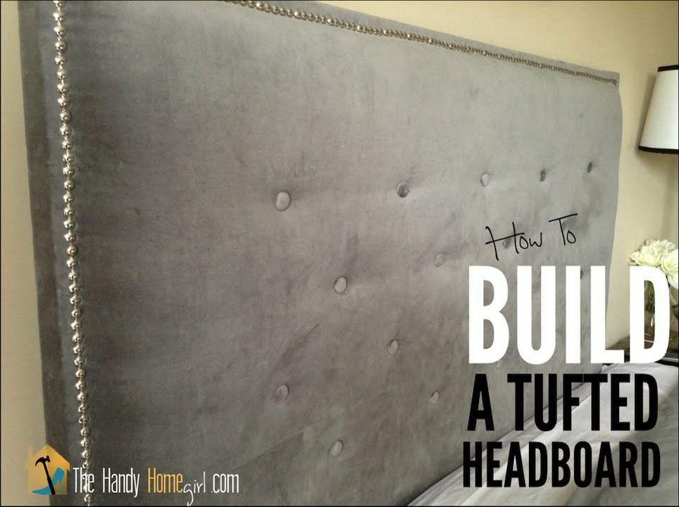 How To DIY A Tufted Headboard