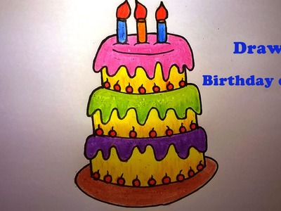 How to draw a birthday cake_How to draw and color birthday cake for kids_ Birthday cake