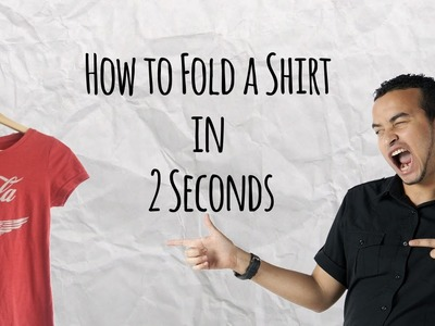 How to Fold a Shirt in 2 Seconds -  Master of DIY - Creative Ideas For Home