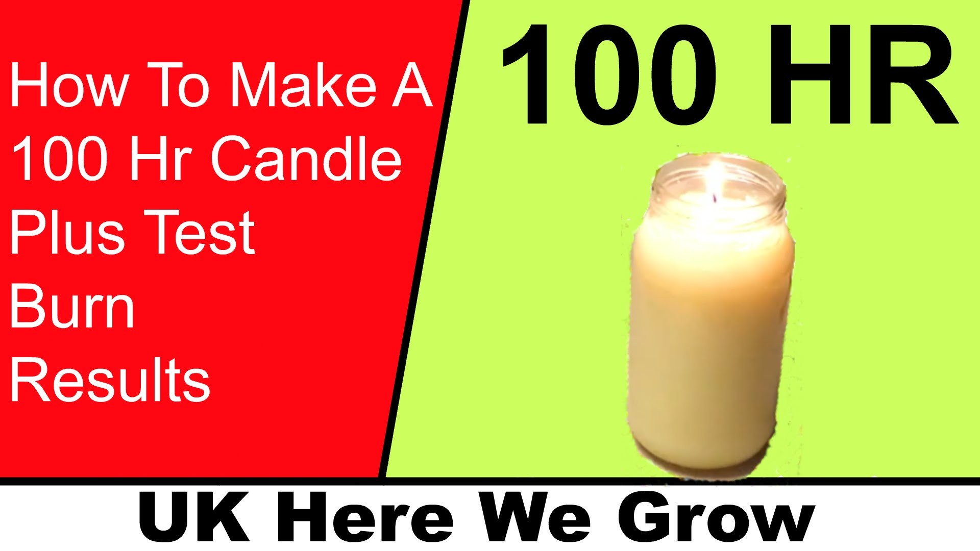 How To Make a 100 Hr Candle  Plus The Burn Results