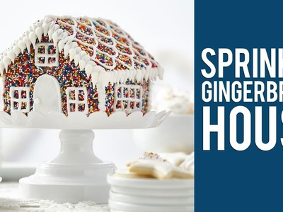 How to Make a Sprinkle Gingerbread House
