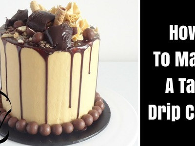 How To Make A Tall Choc Caramel Drip Cake by Cupcake Savvy's Kitchen