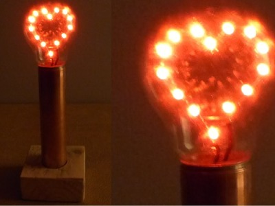 How to Make an LED Heart in a Light Bulb Valentines Day Project