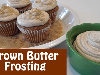 How to Make Brown Butter Frosting with Pumpkin Cupcakes
