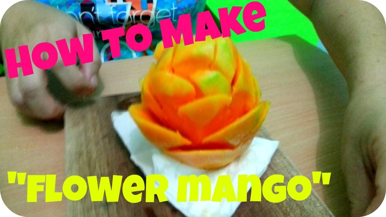 HOW TO MAKE FLOWER MANGO