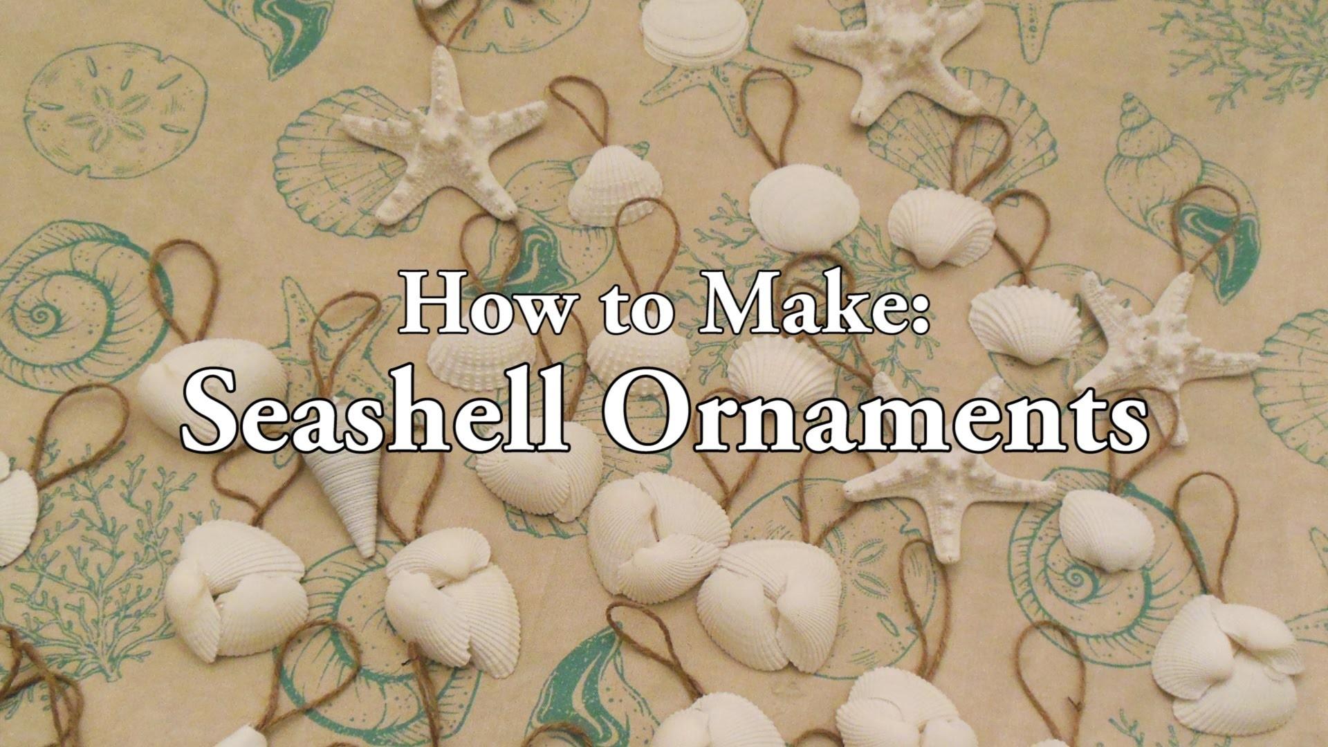 How to Make: Seashell Ornaments